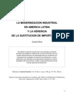 La Modernizacion Industrial en America Latina y La Herencia de La Sustitucion de Importaciones - Carlota Pérez