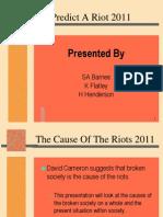 I Predict a Riot 2011