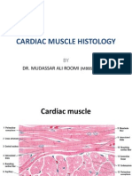 Histology of Cardiac Muscle by DR. Roomi