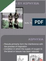 Death by Asphyxia