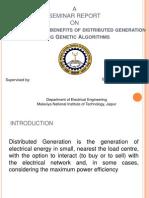 Maximal Optimal Benefits of Distributed Generation Using Genetic Algorithms