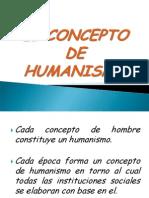 El Concepto de Humanismo