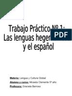 LAS LENGUAS HEGEMÓNICAS Y EL ESPAÑOL 2012