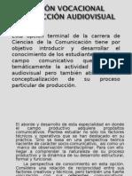 opcionvocacional2produccion-111129135305-phpapp01
