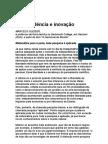Independência e Inovação - Marcelo Gleiser - Ciência - física - Astrofísica