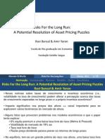 Risks for the Long Run