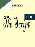Indra Frenos - The Script