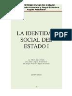 """LA IDENTIDAD SOCIAL DEL ESTADO I """"INEDITA"""""""