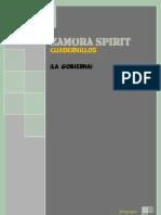 Zamora Spirit, Cuadernillos. (La Gobierna)