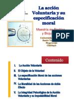 La Accion Voluntaria y su Especificacion Moral