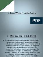 Ação social  - MAX WEBER