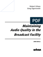 Maintaining Audio Quality in the Broadcast Facility 2008