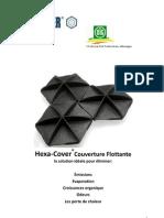 Hexa-Cover(R) Couverture Flottante L' Eau I' Industrie