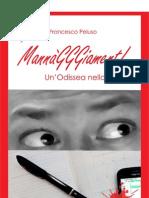 Mannagggiament Un'Odissea Nello Strazio_A4