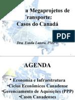 Infra 2009 - Apresentação Estela Lutero - Ppp Para Megaprojetos de Transporte Canada