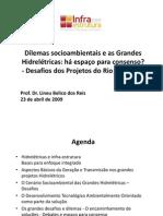 Infra 2009 - Apresentação Lineu Dos Reis - Dilemas Socioambientais