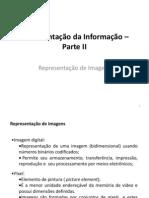 Aula 10 - Representação da Informação - Imagem e Som – Parte II