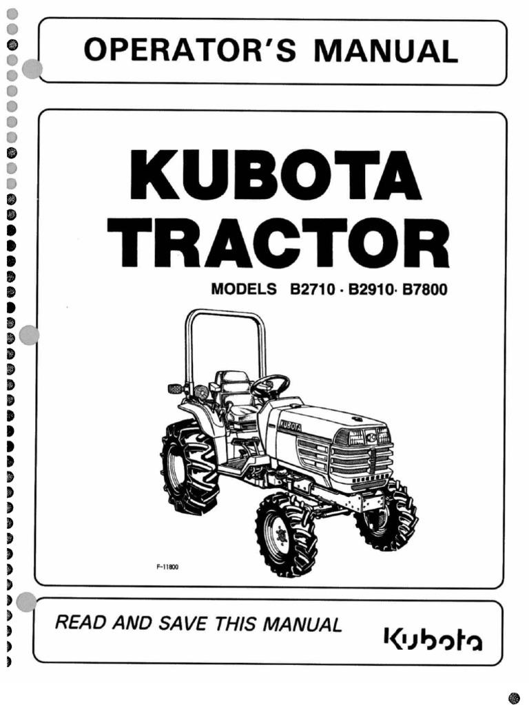 B2710-B2910-B7800[1]kubota Kubota Tractor B Wiring Diagram on kubota m100x tractor, kubota l2900 tractor, kubota b5200 tractor, kubota b2920 tractor, kubota b3200 tractor, kubota l2550 tractor, kubota bx23 tractor, kubota b1700 tractor, kubota l2500 tractor, kubota l3240 tractor, kubota b6200 tractor, kubota bx1850 tractor, kubota l2250 tractor, kubota bx22 tractor, kubota bx25 tractor, kubota l2650 tractor, kubota l225 tractor, kubota b6100 tractor, kubota b7800 tractor, kubota bx2230 tractor attachment,