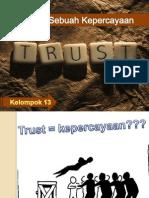 Pentingnya Sebuah Kepercayaan
