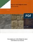 Vervanging van witte Belgische steen, Materiaalkeuze bij restauratie (preview)