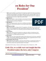 Seven Roles for One President