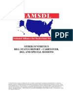 OTHER SYNTHETICS BILL STATUS REPORT – CARRYOVER, 2012, AND SPECIAL SESSIONS