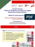 Carlos Cristobal Pinto - Políticas y problemáticas de la mmovilidad a los centros de trabajo de la CAM