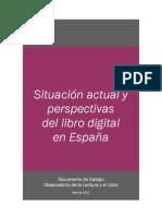 Situacion actual y perspectivas del libro digital en España