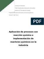 Aplicación de procesos de reaccion quimica e implementacion de reactores quimicos en la industria