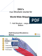 07 - DNVs Hull Str for WW - Hull Str - Cargo Area - Bottom