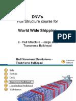 09 - DNVs Hull Str for WW - Hull Str - Cargo Area - Tr Bkhd