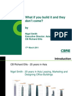 CBRE - What if You Build It and They Don't Come - Nigel Smith 17 March 2011 En