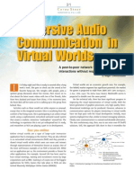 Immersive Audio Communication in Virtual Worlds