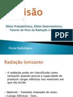 Revisão - Efeitos Biológicos da Radiação