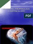 Humanismo Fenomenologia e Existencialismo[1]