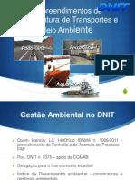 Empreendimentos de Infraestrutura de Transportes e Meio Ambientea