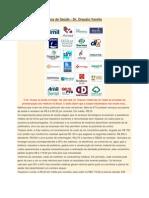 Médicos Versus Planos de Saúde por Drauzio Varella