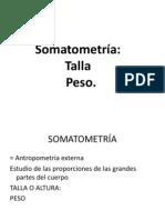 Somatometría, Talla Peso. Valoración nutricioinal (2)