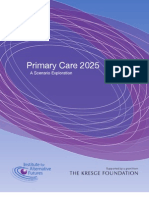 INSTITUTE-For-ALTERNATIVE-FUTURES Primary Care 2025 a Scenarios Exploration - Jan2012