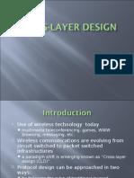 Cross Layer Design