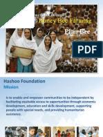 2007-2011 Summary Hashoo Foundation's Women's Empowerment Through Honey Bee Farming Plan Bee Project