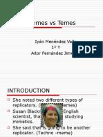 Memes vs Temes
