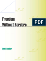 Freedom Without Borders