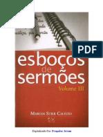 Esboços de Sermões Vol. 03 - Marcos Stier Calixto