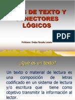 2 TIPOS DE TEXTO Y CONECTORES LÓGICOS.