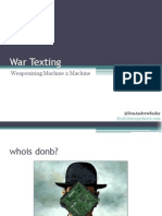 War Texting Weaponizing Machine 2 Machine