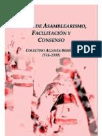 Asambleísmo, Dinamización y Consenso  - 15M (Asambleas del Sol) + Colectivo Alianza Rebelde