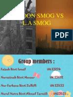 London Smog vs L