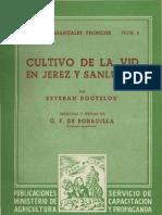 """""""Cultivo de La Vid en Jerez y San Lucar"""" de Estaban Boutelou 1949"""