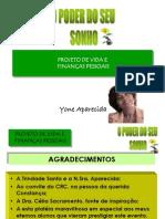 Projeto de Vida e Financas Pessoais